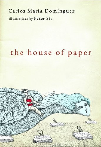 The House of Paper (Translated from the Spanish) // FIRST EDITION //