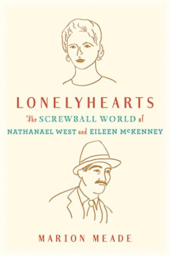 9780151011490: Lonelyhearts: The Screwball World of Nathanael West and Eileen McKenney