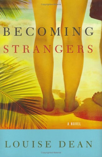 9780151011742: Becoming Strangers