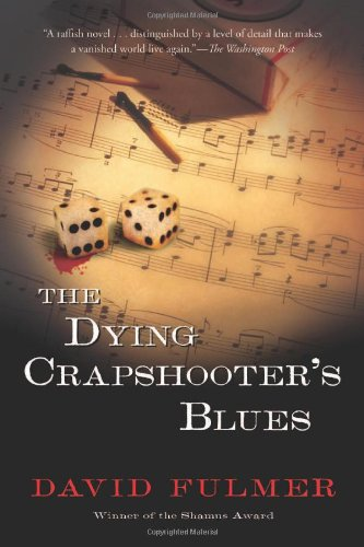 9780151011759: The Dying Crapshooter's Blues