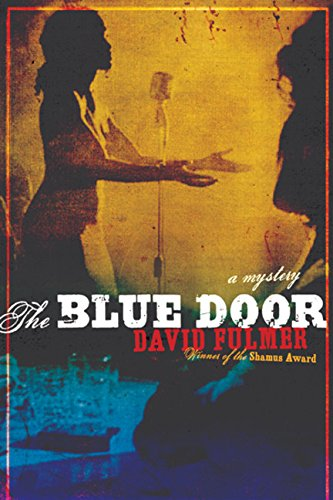 The Blue Door: David Fulmer