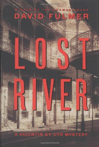 9780151011872: Lost River (Valentin St. Cyr Mysteries)