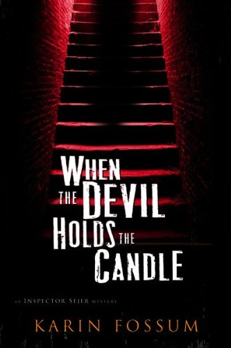 When the Devil Holds the Candle (Signed First Edition): Karin Fossum