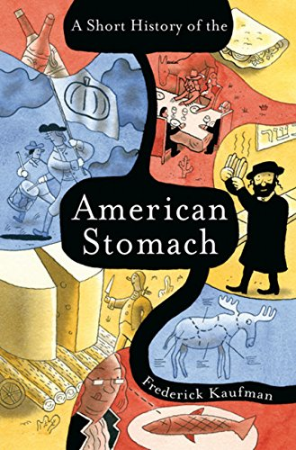 9780151011940: A Short History of the American Stomach