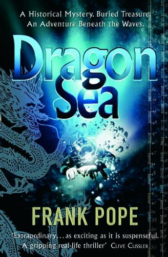 9780151012077: Dragon Sea: A True Tale of Treasure, Archeology, and Greed Off the Coast of Vietnam