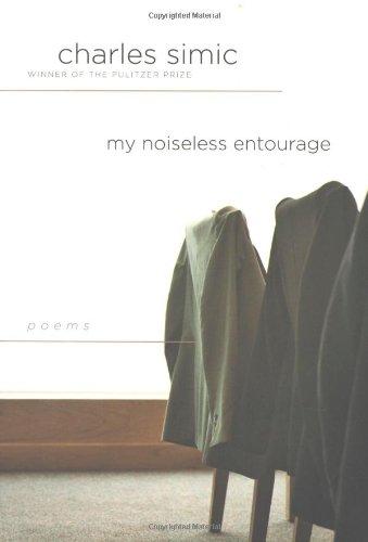 9780151012145: My Noiseless Entourage: Poems