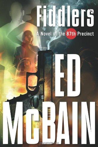 Fiddlers: A Novel of the 87th Precinct: McBain, Ed