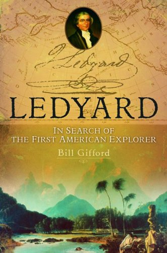 9780151012183: Ledyard: In Search of the First American Explorer