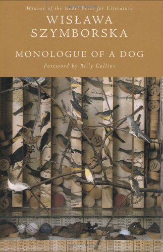 Monologue of a Dog (0151012202) by Wislawa Szymborska