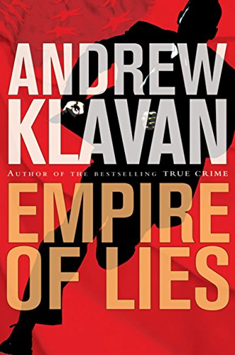 Empire of Lies: Klavan, Andrew