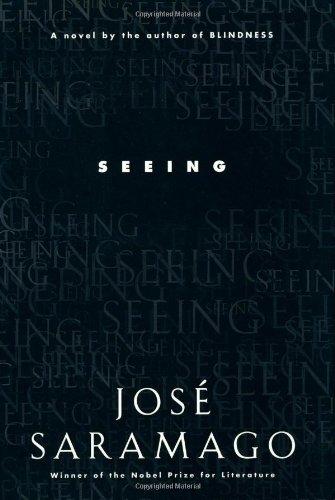 Seeing: Jose Saramago