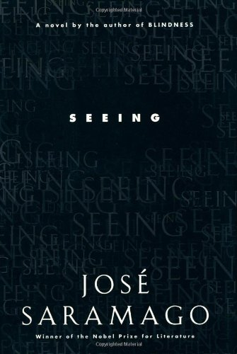 Seeing: Saramago, José; Costa, Margaret Jull (translator)