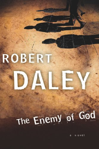 The Enemy Of God: Daley, Robert
