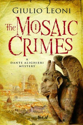 9780151012466: The Mosaic Crimes (A Dante Alighieri Mystery)