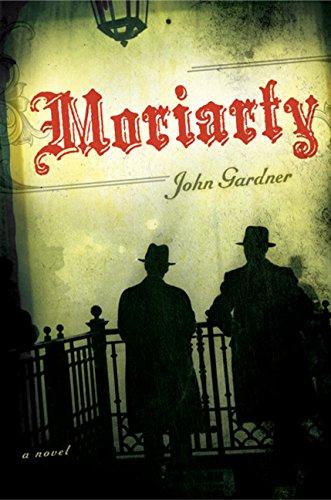 Moriarty (Otto Penzler Book): John Gardner