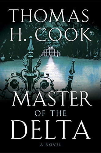 Master of the Delta: Cook, Thomas H.