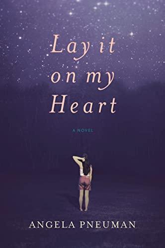 9780151012589: Lay It on My Heart