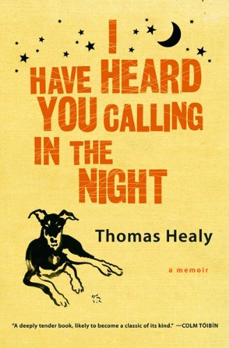 9780151012596: I Have Heard You Calling in the Night