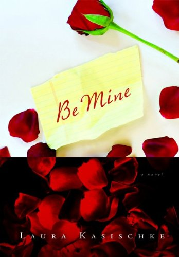 9780151012732: Be Mine