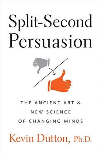 9780151012794: Split-Second Persuasion: The Ancient Art and New Science of Changing Minds
