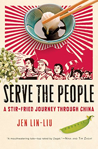 9780151012916: Serve the People: A Stir-Fried Journey Through China