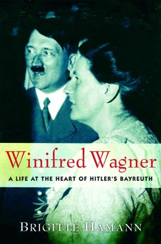 9780151013081: Winifred Wagner: A Life at the Heart of Hitler's Bayreuth
