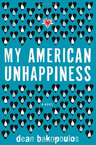 My American Unhappiness: Bakopoulos, Dean