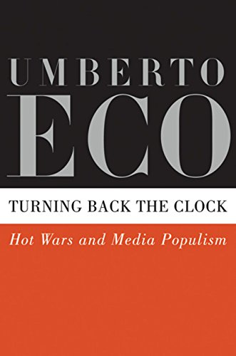 9780151013517: Turning Back the Clock: Hot Wars and Media Populism