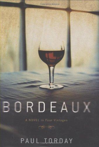 9780151013548: Bordeaux