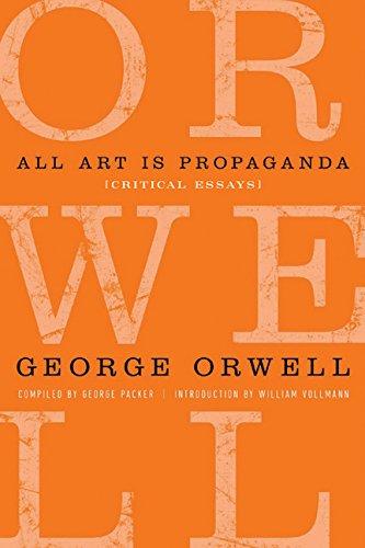 9780151013555: All Art Is Propaganda: Critical Essays