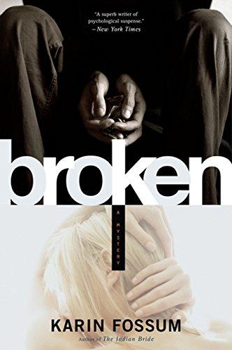 9780151013661: Broken