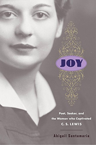 9780151013715: Joy: Poet, Seeker, and the Woman Who Captivated C. S. Lewis