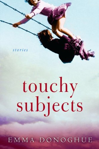 9780151013869: Touchy Subjects: Stories