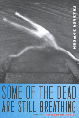 9780151013951: Some of the Dead Are Still Breathing: Living in the Future