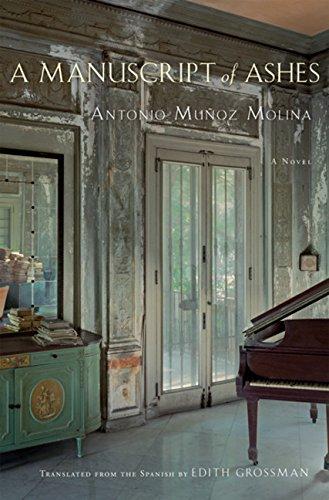 A Manuscript of Ashes: Antonio Munoz Molina