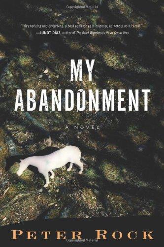 9780151014149: My Abandonment