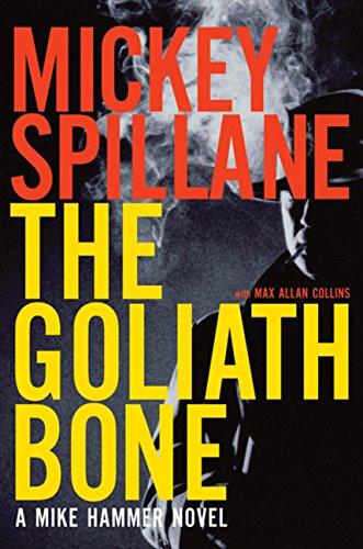9780151014545: The Goliath Bone (Mike Hammer Novels)