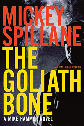 9780151014545: The Goliath Bone (Mike Hammer Novels)