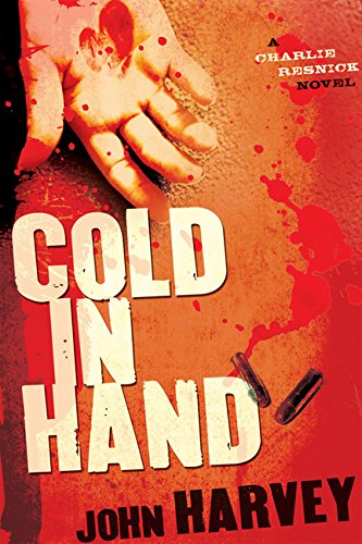 COLD IN HAND (SIGNED): Harvey, John