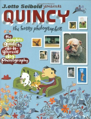9780151014941: Quincy, the Hobby Photographer
