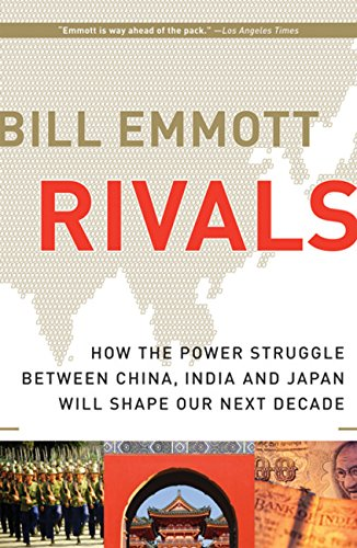 9780151015030: Rivals: How the Power Struggle Between China, India and Japan Will Shape Our Next Decade