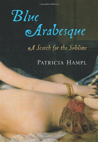 9780151015061: Blue Arabesque: A Search for the Sublime