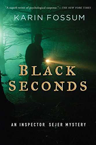 9780151015276: Black Seconds (Inspector Sejer Mysteries)