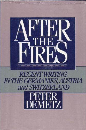 9780151039586: After the Fires: Recent Writing in the Germanies, Austria, and Switzerland