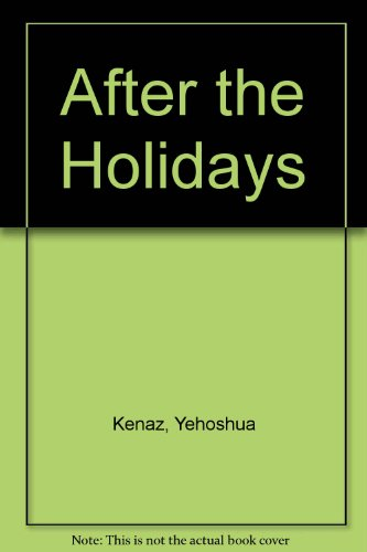 After the Holidays: Kenaz, Yehoshua