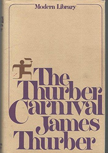 9780151040902: The Thurber Carnival