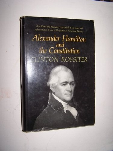 9780151042159: Alexander Hamilton and the Constitution