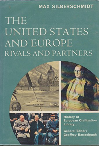 9780151055500: The United States And Europe: Rivals And Partners; [Hardcover] by Silberschmi...