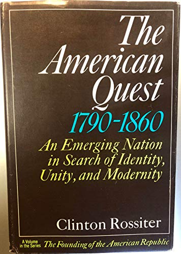 Daniel Boorstin's Copy of the American Quest, 1790-1860, An Emerging Nation in Search of Identity...