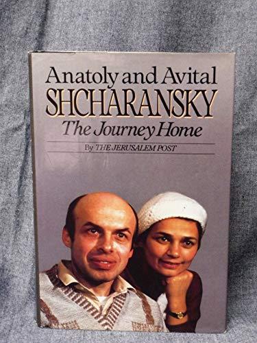 Anatoly and Avital Shcharansky : The Journey: Jerusalem Post Staff